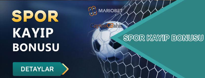 Mariobet Spor Kayıp Bonusu